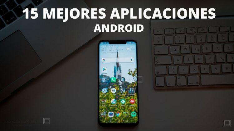 15 mejores aplicaciones para Android nuevo